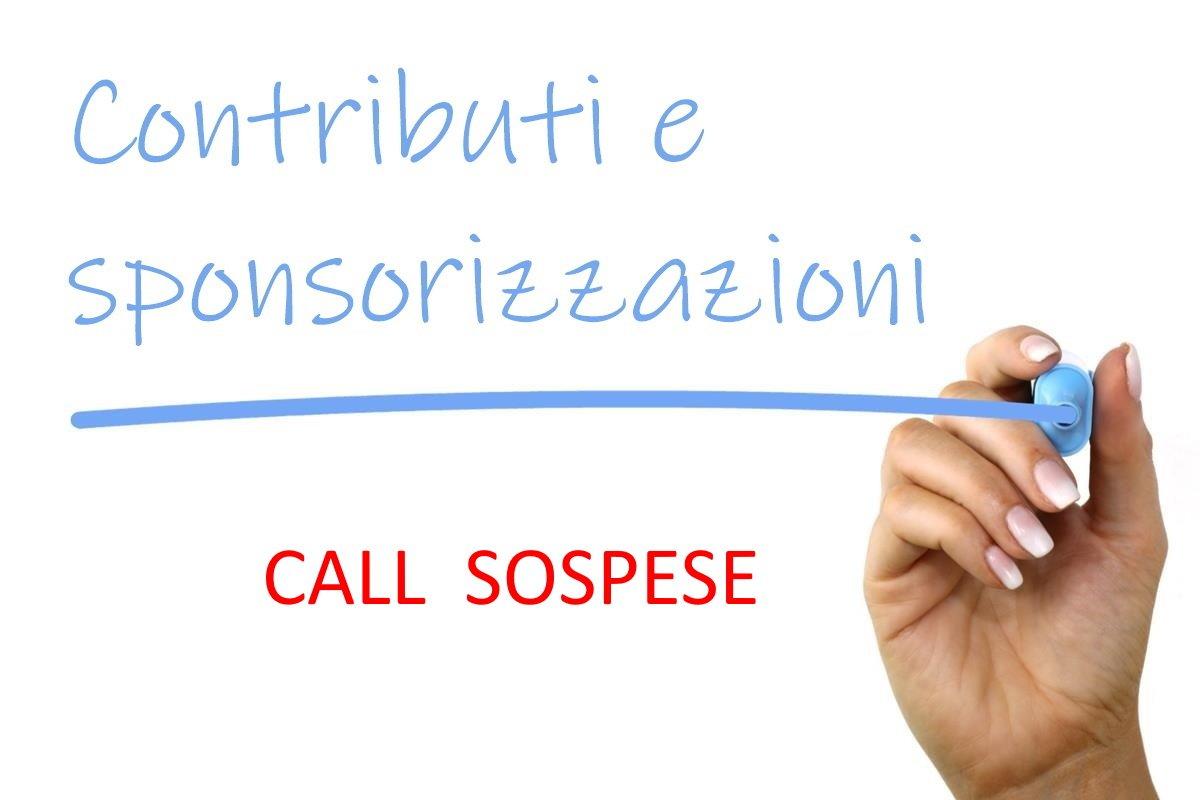 Contributi e sponsorizzazioni – call sospese