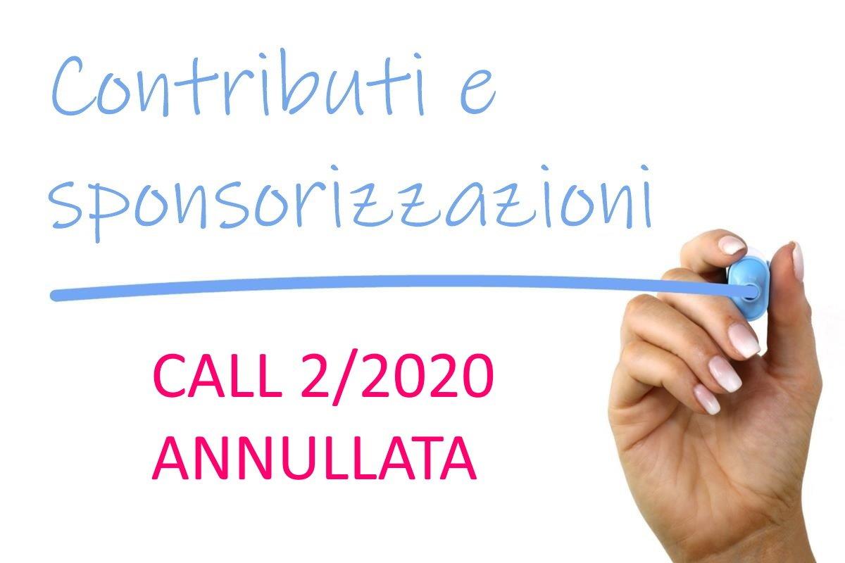 Contributi e sponsorizzazioni – annullata call 2/2020